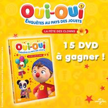 Gagne des DVD de Oui-Oui - Enquêtes au pays des jouets - vol 6 !