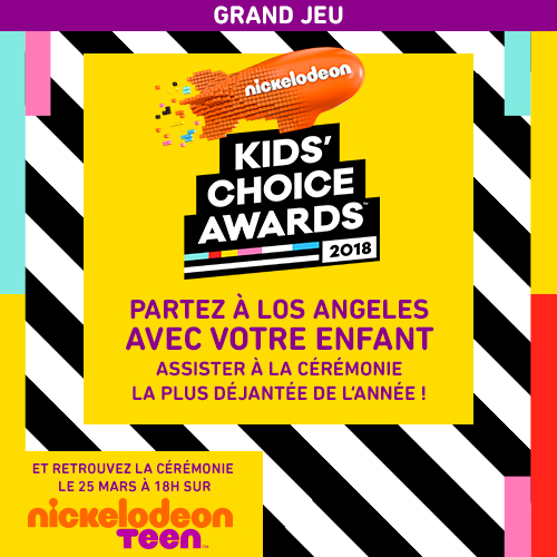 Concours NICKELODEON Kids Choice Awards