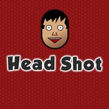 Jeu : Head Shot