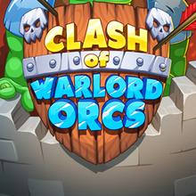 Jeu : Clash of Warlord Orcs