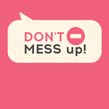 Jeu : Don't Mess Up