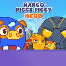 Jeu : Mango Piggy Piggy Hero