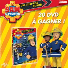 Gagne des DVD de SAM LE POMPIER - Une surprise de Noël !