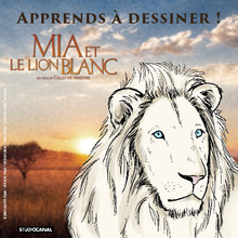Dessin d'enfant : Apprends à dessiner le lion de MIA ET LE LION BLANC