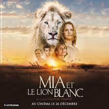 MIA ET LE LION BLANC - Bande-annonce