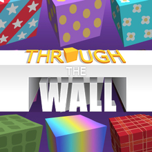 Jeu : Through The Wall