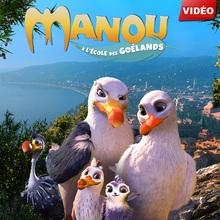 MANOU A L'ÉCOLE DES GOÉLANDS - Bande-annonce