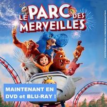 LE PARC DES MERVEILLES en DVD et Blu-Ray™ !