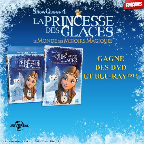 Gagne des DVD de La Princesse des Glaces : Le monde des miroirs magiques