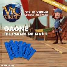 Gagne des places de ciné pour VIC LE VIKING !