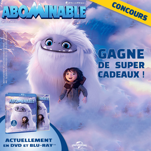 Gagne des DVD et Blu-Ray du film ABOMINABLE !