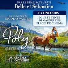 Gagne des places de cinéma pour le film POLY !