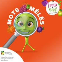 Jeu de mots mêlés : Les mots-mêlés de Frutti & Veggi
