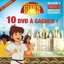 Gagne des DVD des Mystérieuses Cités d'Or - Saison 4 - Partie 2 !