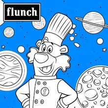 Flunchy dans l'espace