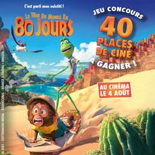 Gagne des places de ciné pour le film LE TOUR DU MONDE EN 80 JOURS !
