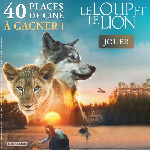 Gagne des places de ciné pour le film LE LOUP ET LE LION !